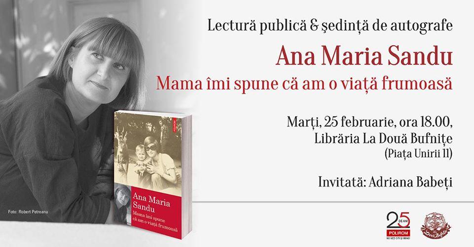 Ana Maria Sandu despre Mama îmi spune că am o viață frumoasă