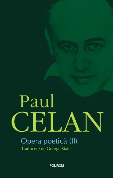 Paul Celan Opera poetica II