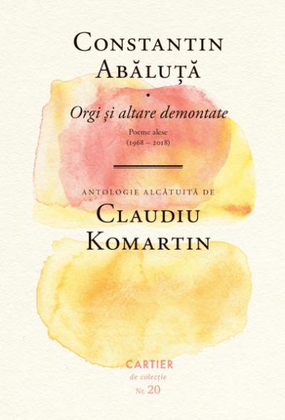 Constantin Abaluta Orgi si altare demontate