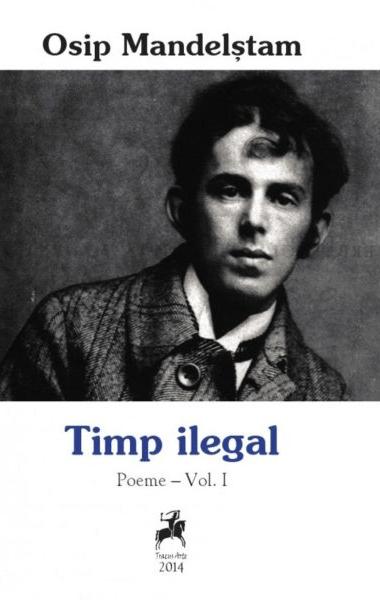 Osip Mandelstam Timp ilegal