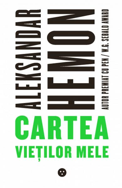 Aleksandar Hemon Cartea vietilor mele