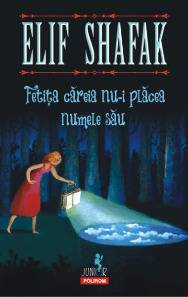 Elif Shafak Fetita careia nu-i placea numele sau