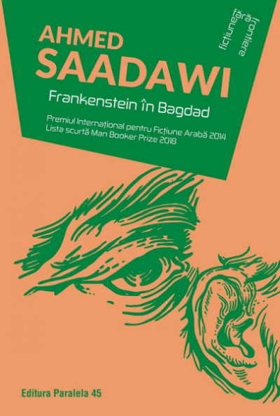 Ahmed Saadawi Frankenstein in Bagdad
