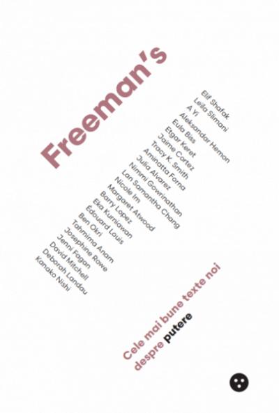 John Frreeman Cele mai bune texte noi despre putere