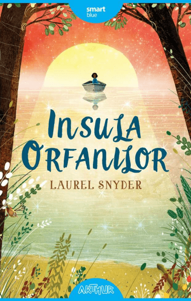 Laurel Snyder Insula orfanilor