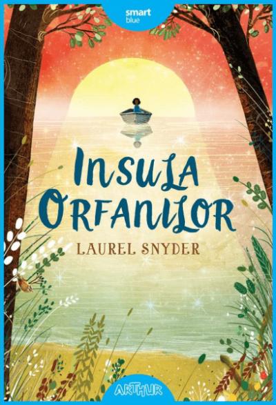 Laurel Snyder Insula orfanilor