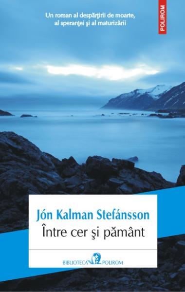 Jon Kalman Stefansson Intre cer si pamant
