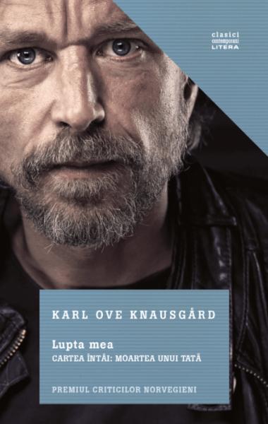 Karl Ove Knausgard Lupata mea Moartea unui tata