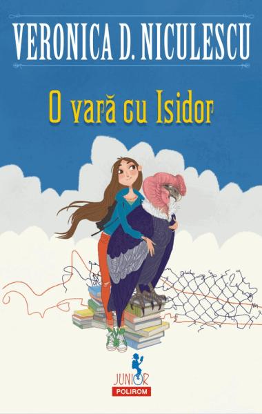Veronica D Niculescu O vara cu Isidor
