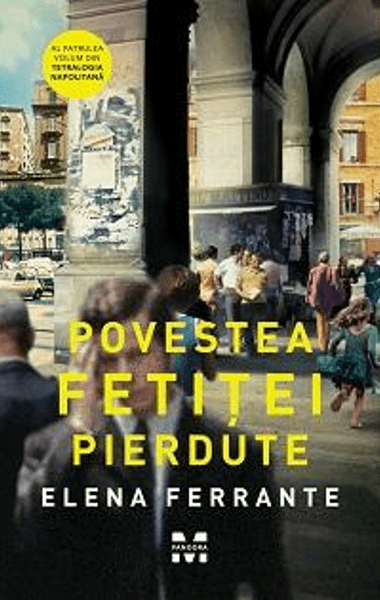 Elena Ferrante Povestea fetitei pierdute