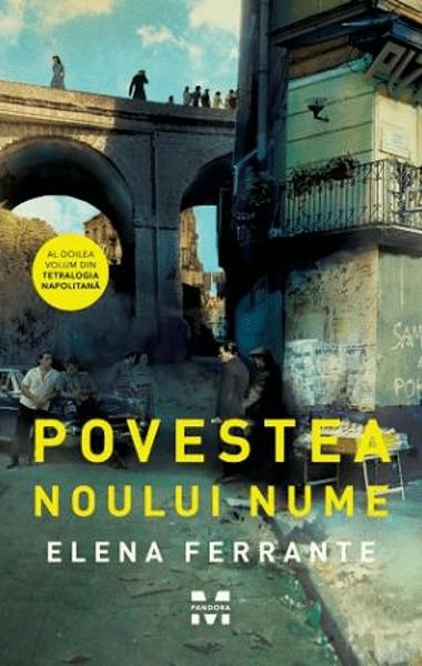 Elena Ferrante Povestea noului nume