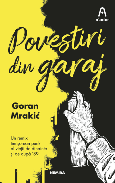 Goran Mrakic Povestiri din garaj