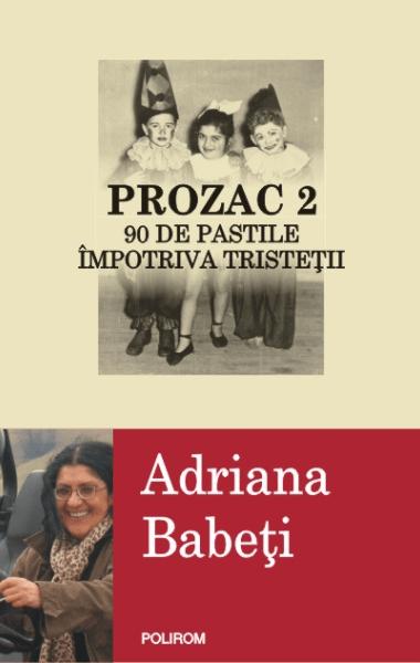 Adriana Babeti Prozac 2