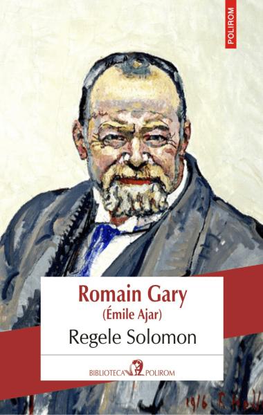 Romain Gary Emile Ajar Regele Solomon