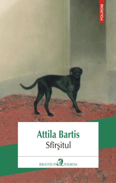 Attila Bartis Sfirsitul