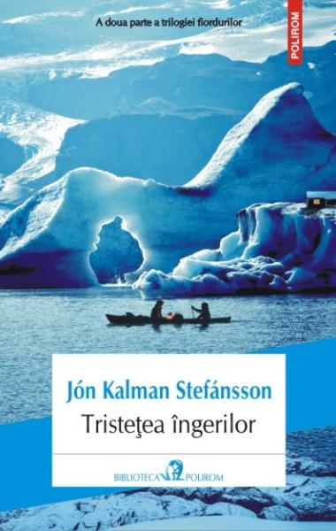 Jon Kalman Stefansson Tristetea ingerilor