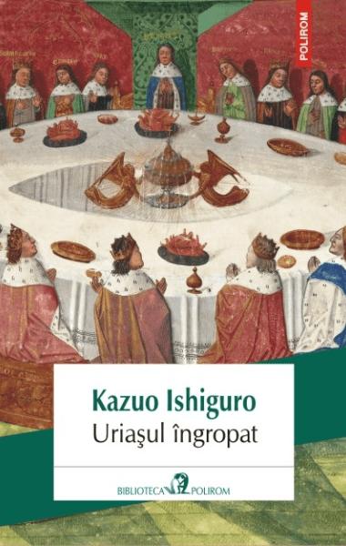 Uriasul ingropat Kazuo Ishiguro