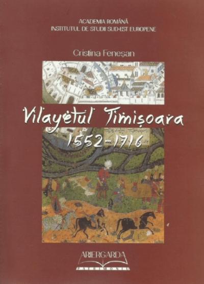 Vilayetul Timisoara Cristina Fenesan