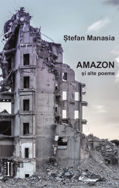 Stefan Manasia Amazon si alte poeme