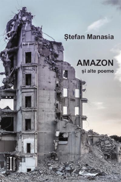 Stefan Manasia Amazon si alte poeme