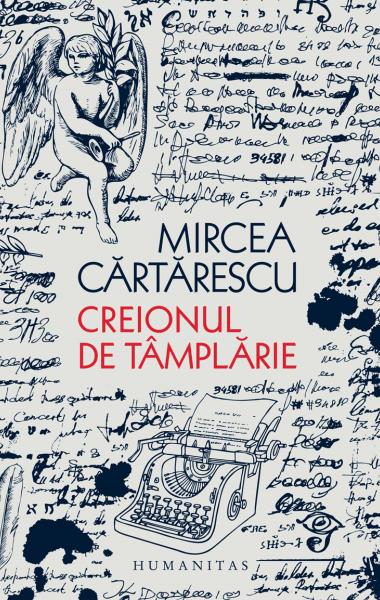 Mircea Cartarescu Creionul de tamplarie