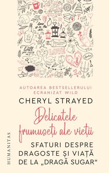 Cheryl Strayed Delicatele frumuseti ale vietii