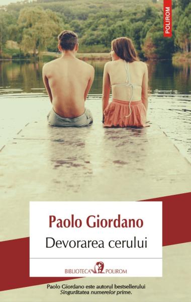 Paolo Giordano Devorarea cerului