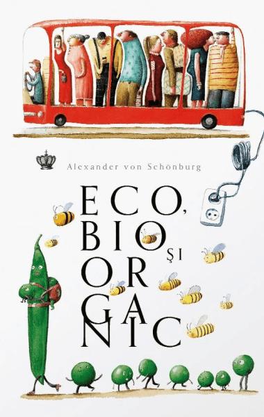 Alexander von Schonburg Eco bio si organic