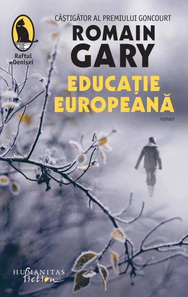 Romain Gary Educatie europeana
