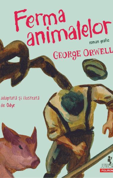 George Orwell Ferma animalelor