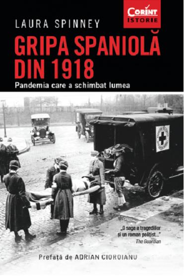 Laura Spinney Gripa spaniola din 1918