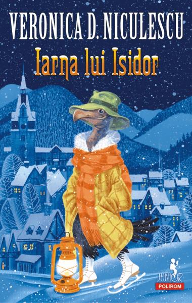 Veronica D Niculescu Iarna lui Isidor