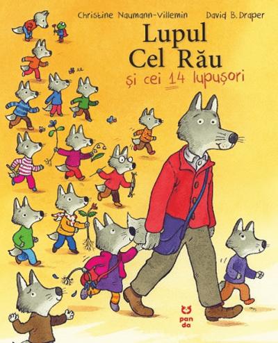 Christine Naumann Villemin Lupul cel Rau si cei 14 lupisori