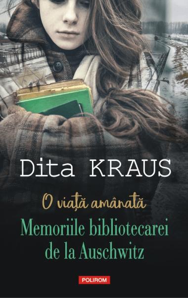 Dita Kraus O viata amarata