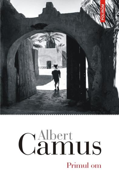 Albert Camus Primul om