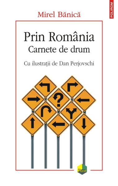 Mirel Banica Prin Romania