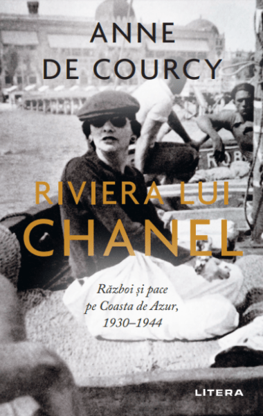Anne de Courcy Riviera lui Chanel