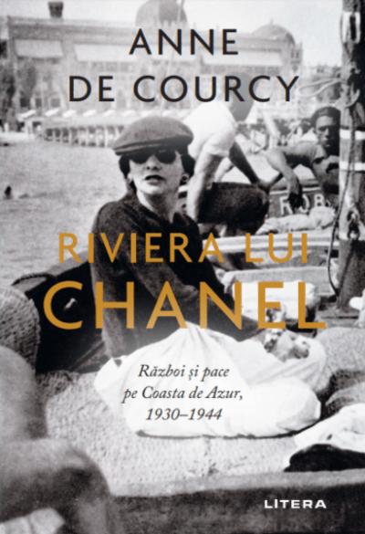 Anne de Courcy Riviera lui Chanel