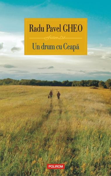 Radu Pavel Gheo Un drum cu Ceapa