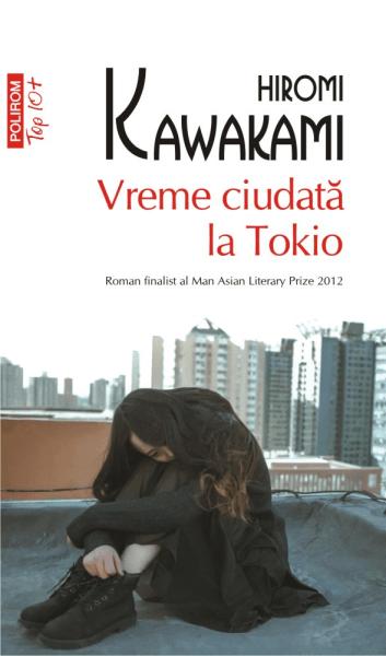 Hiromi Kawakami Vreme ciudata la Tokyo