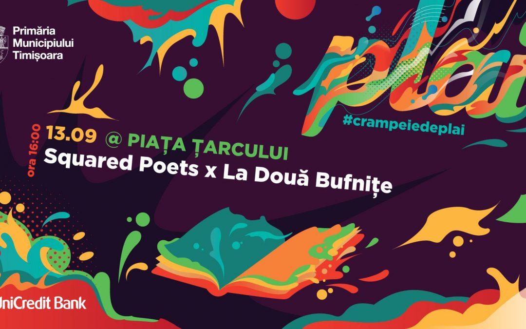 Crâmpeie de PLAI | Squared Poets x La Două Bufnițe