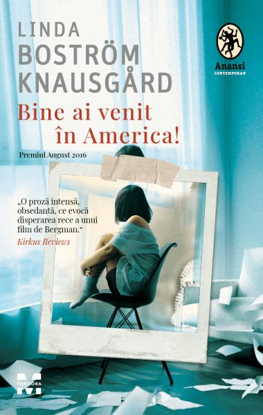 Bine ai venit in America Linda Bostrom Knausgard