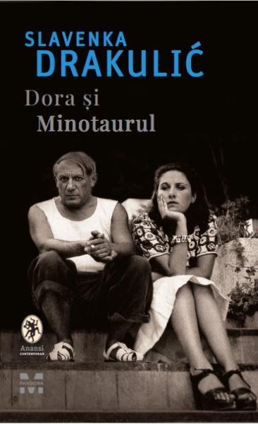 Dora si Minotaurul Slavenka Drakulic