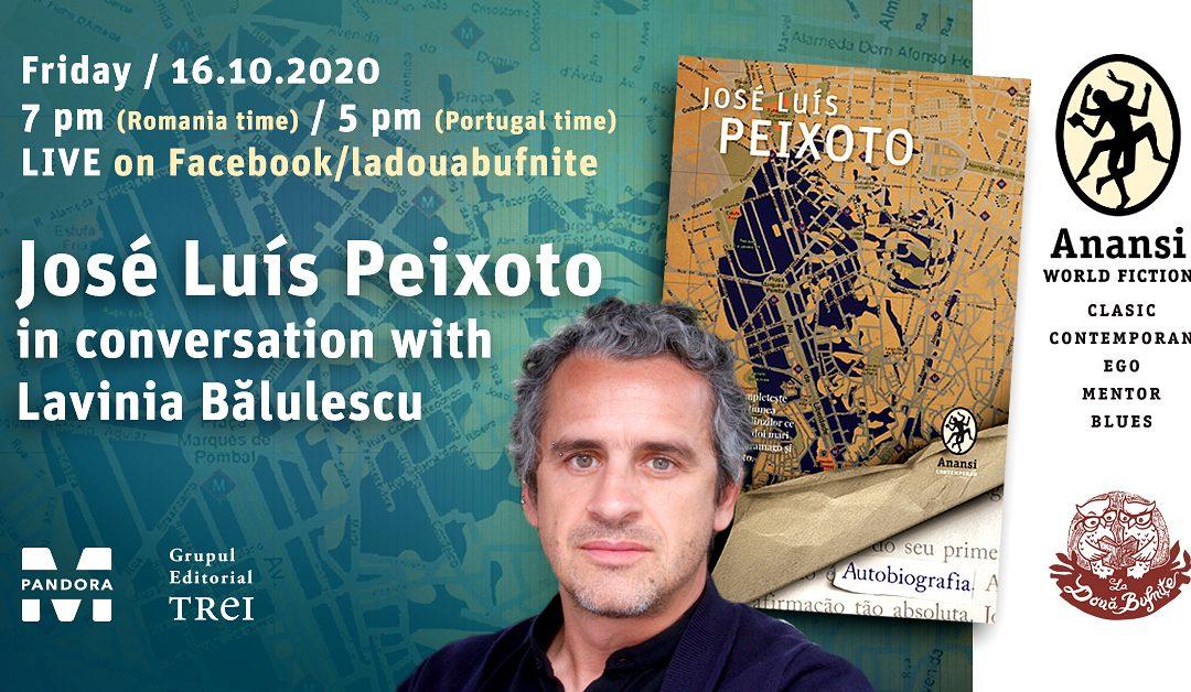 Dialog LIVE online: José Luís Peixoto – Lavinia Bălulescu