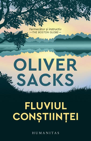 Fluviul constiintei Oliver Sacks