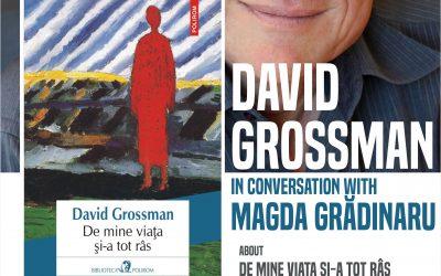 LIVE pe Facebook: David Grossman în dialog cu Magda Grădinaru