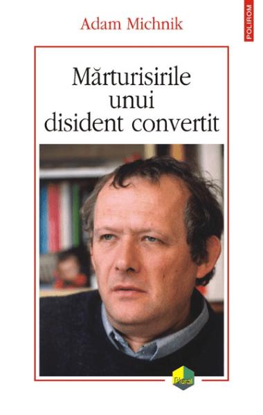 marturisirile unui disident convertit