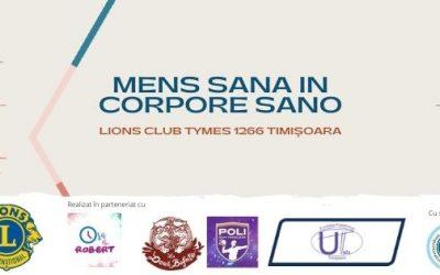 Un nou proiect  Lyons Club Tymes 1266 Timișoara, Mens sana in corpore sano, începe în luna decembrie