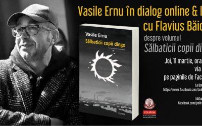 Vasile Ernu în dialog online & live cu Flavius Băican