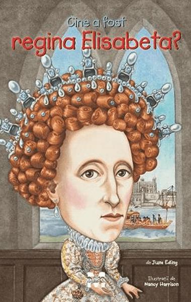 cine a fost regina elisabeta
